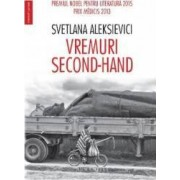 Vremuri second-hand - Svetlana Aleksievic