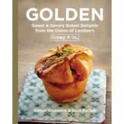 Golden: Sweet & Savory Baked Delights from the Ovens of London's Honey & Co., Hardcover