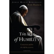 The Way of Humility: Corruption and Sin; On Self-Accusation