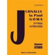 Jurnalul la Paul Goma. Revansa scriitorului