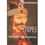 Tepes. O biografie a lui Vlad III Dracula