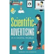 Scientific Advertising: In a Digital World, Paperback/Claude Hopkins