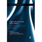 Higher Education in the Asian Century. The European legacy and the future of Transnational Education in the ASEAN region, Paperback/***