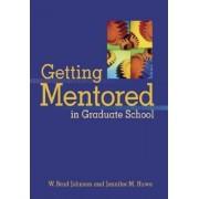 Getting Mentored in Graduate School, Paperback