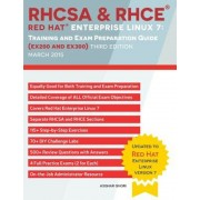 RHCSA & RHCE Red Hat Enterprise Linux 7: Training and Exam Preparation Guide (Ex200 and Ex300), Paperback
