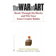 The War of Art: Break Through the Blocks and Win Your Inner Creative Battles, Paperback