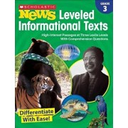 Grade 3 Scholastic News Leveled Informational Texts, Paperback/Scholastic Teacher Resources