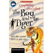 Boy and the tiger and other stories for 9 to 11 year olds, Paperback/***