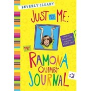 Just for Me: My Ramona Quimby Journal, Hardcover/Beverly Cleary