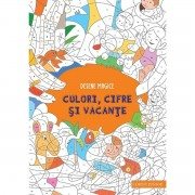 DESENE MAGICE. CULORI, CIFRE SI VACANTE - CORINT (JUN1001)