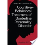Cognitive Behavioral Treatment of Borderline Personality Disorder (Linehan Marsha M.)(Cartonat) (9780898621839)