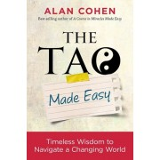 The Tao Made Easy: Timeless Wisdom to Navigate a Changing World, Paperback