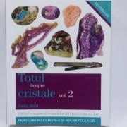 Totul despre cristale, volumul 2, autor Judy Hall
