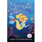 Danger in the Deep Blue Sea, Hardcover/Debbie Dadey