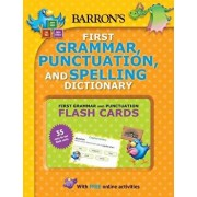 Barron's First Grammar, Punctuation and Spelling Dictionary: Includes Flashcards Plus Online Games and Worksheets, Paperback/Jenny Roberts
