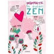 Inspiratie in culori Zen - Carte de colorat
