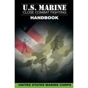 U.S. Marine Close Combat Fighting Handbook, Paperback