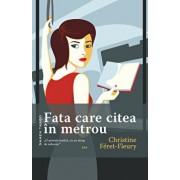 Fata care citea in metrou/Christine Feret Fleury