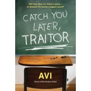 Catch You Later, Traitor, Paperback