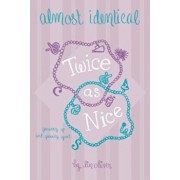 Twice as Nice '4 Almost Identical, Paperback/Lin Oliver