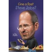 Cine a fost Steve Jobs?