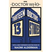 Doctor Who: Thirteen Doctors 13 Stories, Paperback/Tbc
