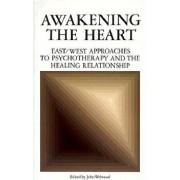 Awakening the Heart, Paperback/John Welwood