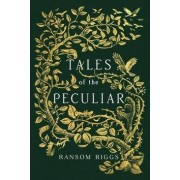Penguin Books Tales of Peculiar - Ransom Riggs