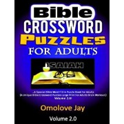 Bible Crossword Puzzles for Adults: A Special Bible Word Fill in Puzzle Book for Adults (a Unique Bible Crossword Puzzles Large Print for Adults Brain, Paperback/Omolove Jay