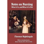 Notes on Nursing: What It Is, and What It Is Not, Paperback