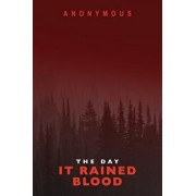 The Day It Rained Blood: Bourbon Kid & Red Mohawk, Paperback/Anonymous