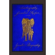 Autobiography of Jumbo's Keeper and Jumbo's Biography: The Life of the World's Largest Elephant, Paperback