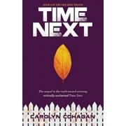 Time Next, Paperback/Carolyn Cohagan