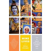 Nine Lives: In Search of the Sacred in Modern India, Paperback