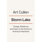 Storm Lake: Change, Resilience, and Hope on the Horizon in America's Heartland