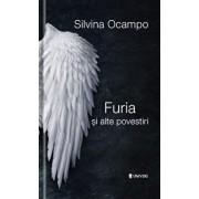 Furia si alte povestiri/Ocampo Silvina