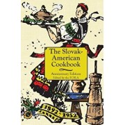 The Anniversary Slovak-American Cook Book, Hardcover/The First Catholic Slovak Ladies Union