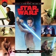 Journey to Star Wars: The Last Jedi the Power of the Force, Paperback/Lucasfilm Press
