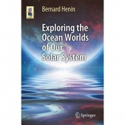 Springer Libro Exploring the Ocean Worlds of Our Solar System
