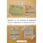 Martori ai lui Cristos in comunism. Parintii asumptionisti in Dosarele Securitatii/Lucian Dinca