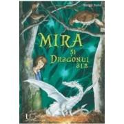 Mira si Dragonul alb - Margit Ruile
