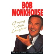 Crying with Laughter - My Life Story (Monkhouse Bob)(Paperback) (9780099255819)