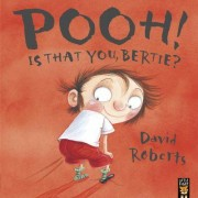 Pooh! Is That You, Bertie? by David Roberts