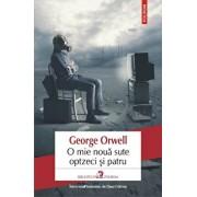 O mie noua sute optzeci si patru. Editia 2019/George Orwell