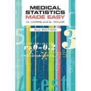Medical Statistics Made Easy by Michael Harris