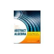 A CONCRETE APPROACH TO ABSTRACT ALGEBRA - FROM THE INTEGERS TO THE INSOLVAB