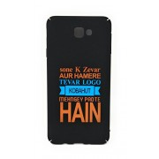 Oytra J7 Prime Back Cover | Hard Case | Quotes | One Liner, Punches, Thoughts & Sayings