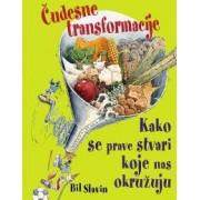 Čudesne transformacije - B. Slavin