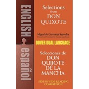 Selections from Don Quixote: A Dual-Language Book a Dual-Language Book, Paperback/Miguel De Cervantes [Saavedra]