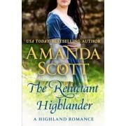 The Reluctant Highlander: A Highland Romance, Paperback